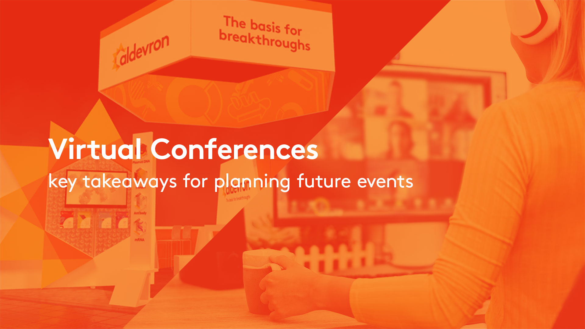 Aldevron Virtual conferences planning